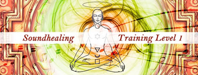 Soundhealing Training Level 1